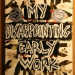 'My Disappointing Early Work', formerly 'Children's Programming' formerly Clerks